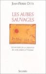 """Couverture du livre : """"Les aubes sauvages"""""""