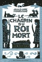 """Couverture du livre : """"Le chagrin du roi mort"""""""