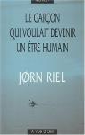 """Couverture du livre : """"Le garçon qui voulait devenir un être humain"""""""