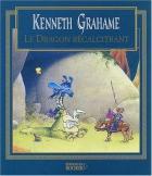 """Couverture du livre : """"Le Dragon récalcitrant"""""""