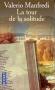 """Couverture du livre : """"La tour de la solitude"""""""