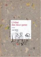 """Couverture du livre : """"L'hôtel des deux gares"""""""
