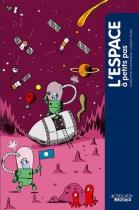 """Couverture du livre : """"L'espace à petits pas"""""""