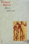 """Couverture du livre : """"Dieux obscurs"""""""