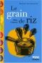 """Couverture du livre : """"Le grain de riz"""""""