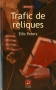 """Couverture du livre : """"Trafic de reliques"""""""