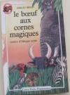 """Couverture du livre : """"Le boeuf aux cornes magiques"""""""