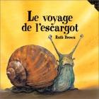 """Couverture du livre : """"Le voyage de l'escargot"""""""