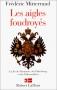 """Couverture du livre : """"Les aigles foudroyés"""""""