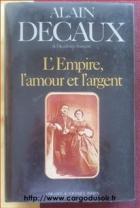 """Couverture du livre : """"L'Empire, l'amour et l'argent"""""""