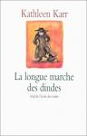 """Couverture du livre : """"La longue marche des dindes"""""""