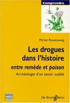"""Couverture du livre : """"Les drogues dans l'histoire"""""""