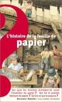 """Couverture du livre : """"L'histoire de la feuille de papier"""""""