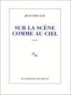 """Couverture du livre : """"Sur la scène comme au ciel"""""""