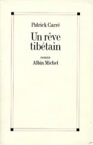 """Couverture du livre : """"Un rêve tibétain"""""""