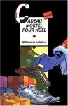 """Couverture du livre : """"Cadeau mortel pour Noël"""""""