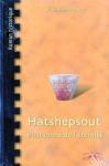 """Couverture du livre : """"Hatshepsout, la pharaonne de l'éternité"""""""