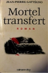 """Couverture du livre : """"Mortel transfert"""""""