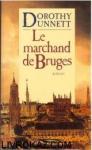 """Couverture du livre : """"Le marchand de Bruges"""""""