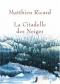 """Couverture du livre : """"La citadelle des neiges"""""""