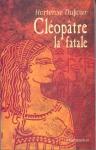 """Couverture du livre : """"Cléopâtre"""""""