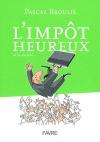 """Couverture du livre : """"L'impôt heureux"""""""