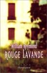 """Couverture du livre : """"Rouge lavande"""""""