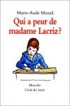 """Couverture du livre : """"Qui a peur de Madame Lacriz ?"""""""