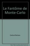 """Couverture du livre : """"Le fantôme de Monte-Carlo"""""""