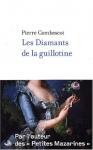 """Couverture du livre : """"Les diamants de la guillotine"""""""