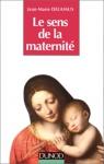 """Couverture du livre : """"Le sens de la maternité"""""""
