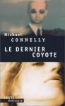 """Couverture du livre : """"Le dernier coyote"""""""