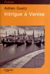 "Couverture du livre : ""Intrigue à Venise"""