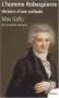 """Couverture du livre : """"L'homme Robespierre"""""""