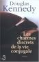 """Couverture du livre : """"Les charmes discrets de la vie conjugale"""""""