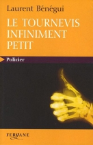 """Couverture du livre : """"Le tournevis infiniment petit"""""""