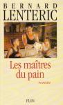 """Couverture du livre : """"Les maîtres du pain"""""""