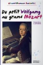 """Couverture du livre : """"Du petit Wolfgang au grand Mozart"""""""