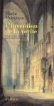 """Couverture du livre : """"L'invention de la vérité"""""""