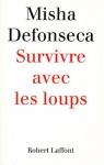 """Couverture du livre : """"Survivre avec les loups"""""""