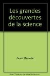 """Couverture du livre : """"Les grandes découvertes de la science"""""""