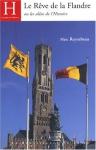 """Couverture du livre : """"Le rêve de la Flandre ou les aléas de l'Histoire"""""""