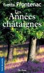 """Couverture du livre : """"Les années châtaignes"""""""