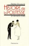 """Couverture du livre : """"Histoire de la politesse de la Révolution à nos jours"""""""