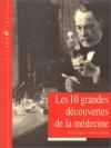 """Couverture du livre : """"Les dix grandes découvertes de la médecine"""""""