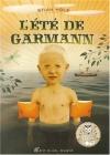 """Couverture du livre : """"L'été de Garmann"""""""