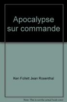 """Couverture du livre : """"Apocalypse sur commande"""""""