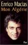 """Couverture du livre : """"Mon Algérie"""""""