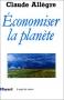 """Couverture du livre : """"Economiser la planète"""""""