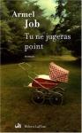 """Couverture du livre : """"Tu ne jugeras point"""""""